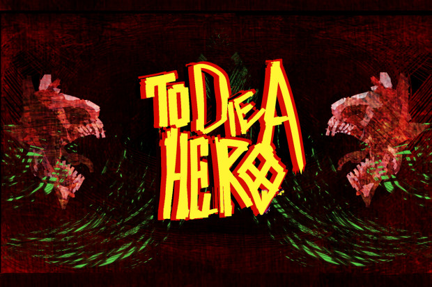 To Die A Hero Game Project