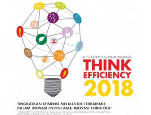 Finalis Think Efficiency 2018 – Lomba Inovasi Energi & Tribologi