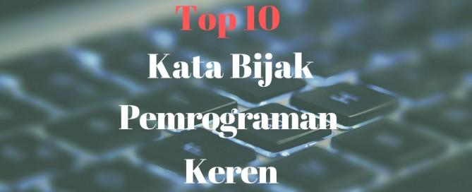 Top 10 Kata Bijak Pemrograman Keren Informatika Universitas Ciputra Surabaya