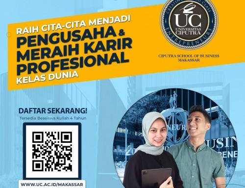 Pendaftaran Mahasiswa Baru Ciputra School of Business Makassar