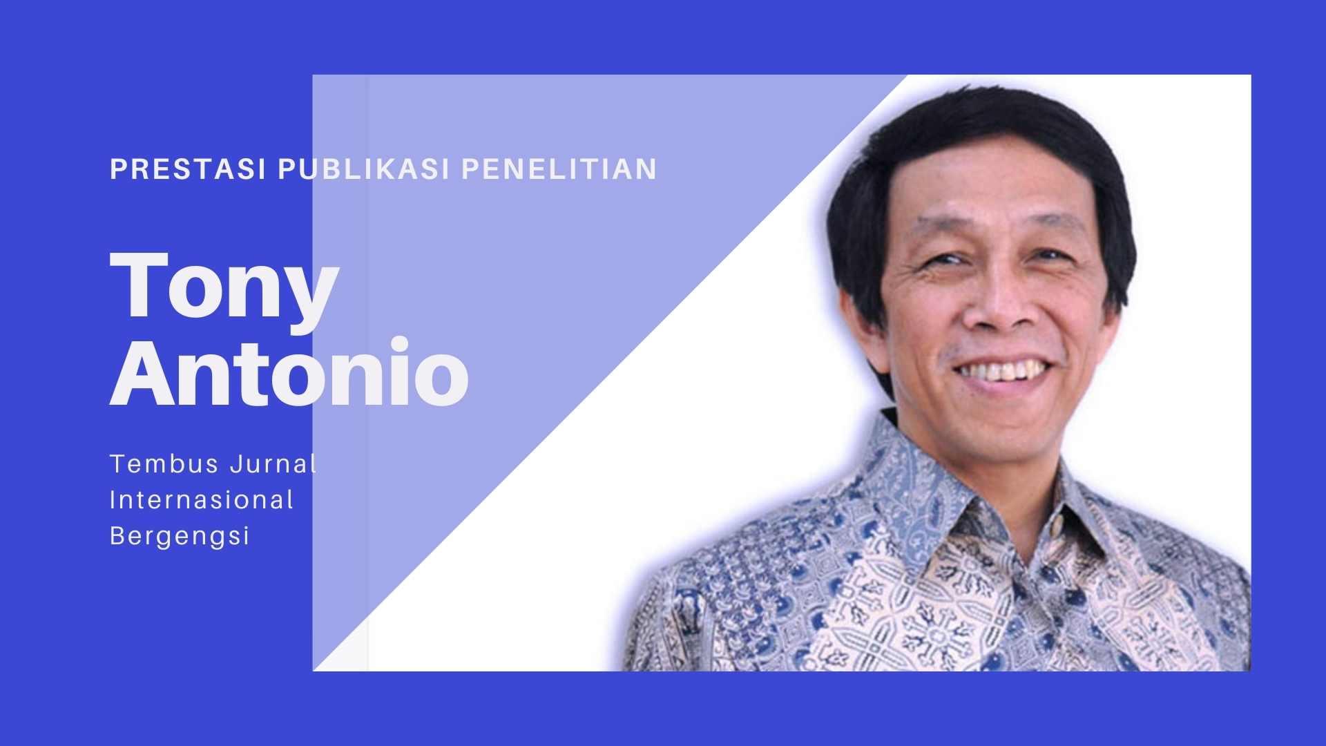 Hasil Riset Tony Antonio Universitas Ciputra Tembus Jurnal Internasional Bergengsi